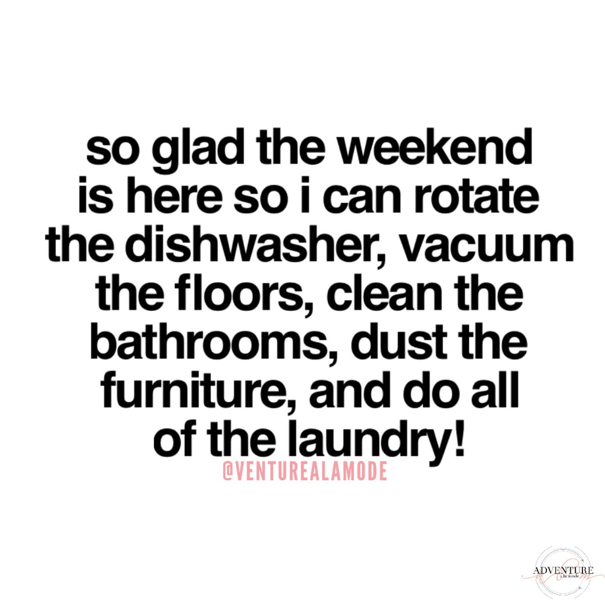 WEEKEND TIME!!💃🏼🧺🧹 Just play some music and dance a little while you do it... #relatable #quoteoftheday #cleaning #weekend #saturday #saturyay #weekendvibes #laundry #cleanhouse #adulting #happyvalentines2020 #VDay