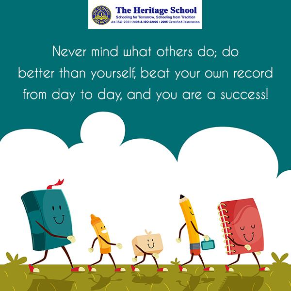 Do better than yourself.  #TeamWork #BestSchoolinKolkata #TheHeritageSchool #MotivationalMorning #StayMotivated #MondayMotivation