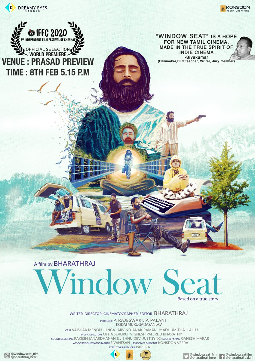 """We are so Humbled & Blessed to receive these words from the jury member  Mr.Sivakumar sir who is also a filmmaker, writer, filmteacher.. We are happy to announce that """"Window Seat"""" is going to be premiered first time in chennai along with some of the most important films.."""
