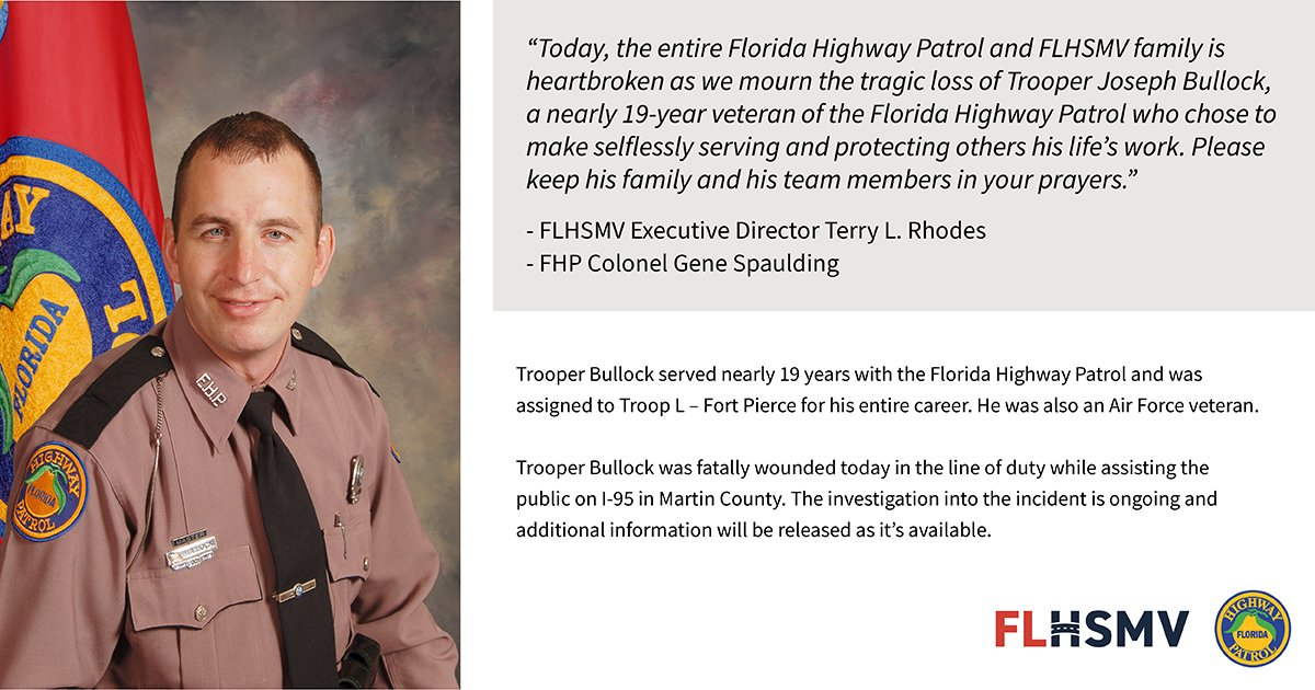 The entire Florida Highway Patrol and FLHSMV family mourns today for the loss of one of our own, FHP Trooper Joseph Bullock. Please keep his family and his team members in your prayers.