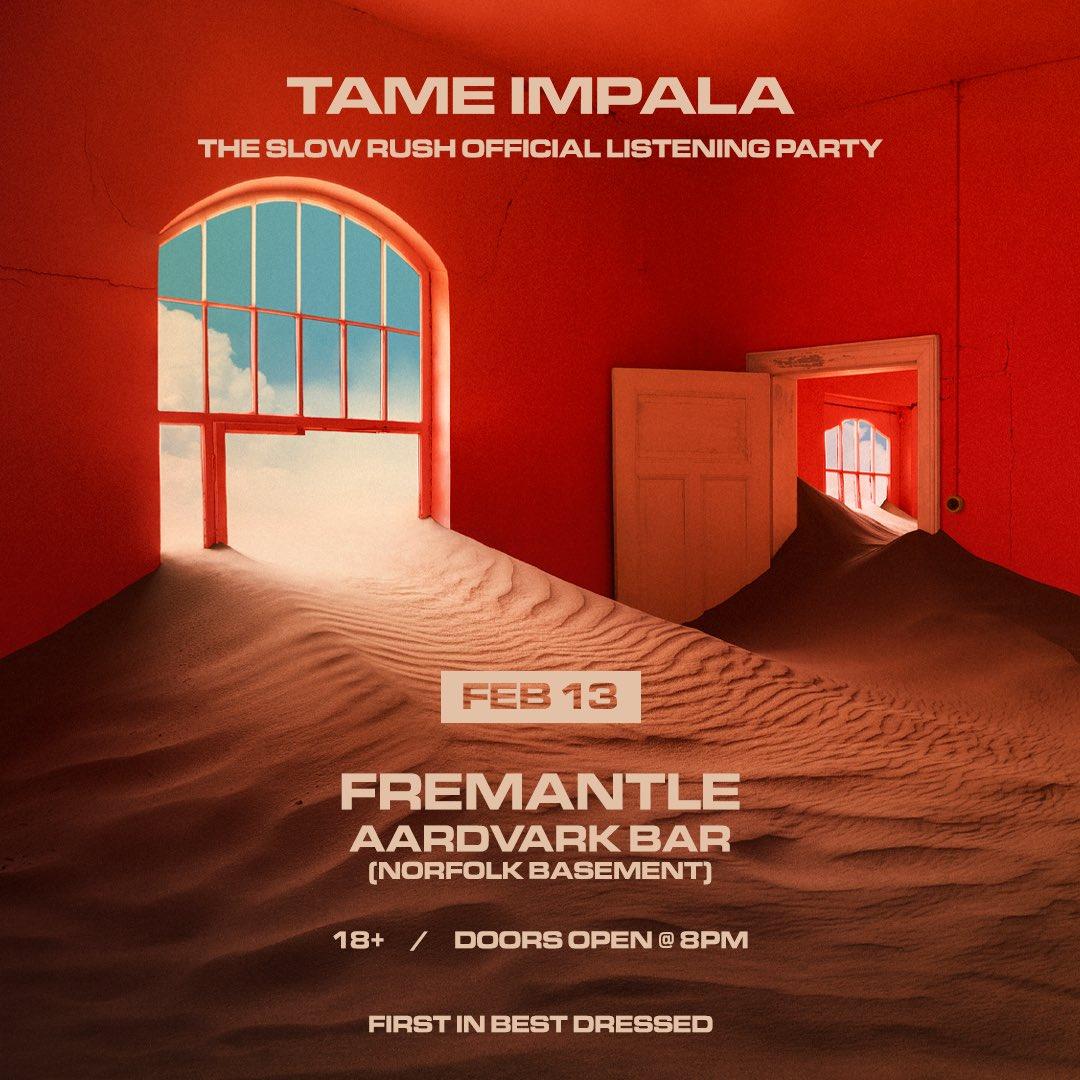 FREMANTLE • The Slow Rush Listening Party / Feb 13 / Aardvark Bar