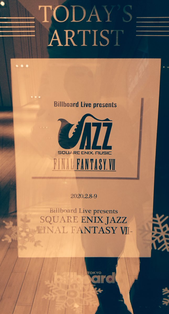 【2日目🙌】 『Billboard Live presents SQUARE ENIX JAZZ -FINAL FANTASY VII- 』@ Billboard Live TOKYO  1stStage 開場15:30/開演16:30 2ndStage 開場18:30/開演19:30  当日券の販売は1st2nd共に、 ・電話受付03-3405-1133 ・会場受付15:00~入口付近にて  極上の音楽を🎷   #スクエニジャズ #FFVII