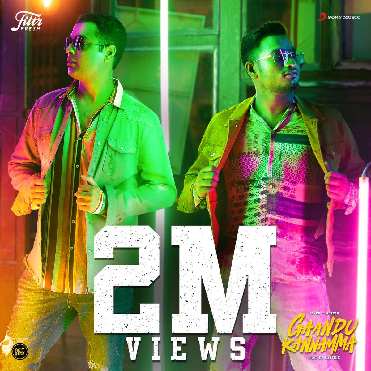 2 million 💕 for #GaanduKannamma !!! Thank you all !  @iamviveksiva @KuKarthk @PawanAlex @SonyMusicSouth @JafferJiky