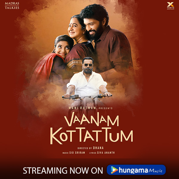 #VaanamKottatum is all about & relationships with stellar performances by stunning @aishu_dil & @iamVikramPrabhu! Also we are so happy for @SidSriram's debut as a music composer and BOY!!! He did a splendid job👉  #KannuThangom is our fav, whats yours???
