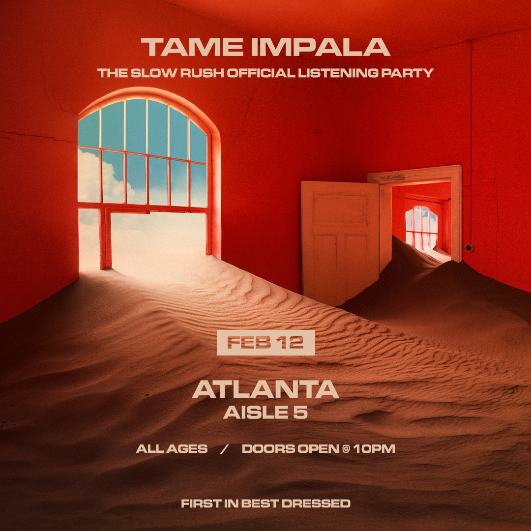 ATLANTA! The Slow Rush listening party - Wednesday Feb 12  Free entry. First Come, First Served.