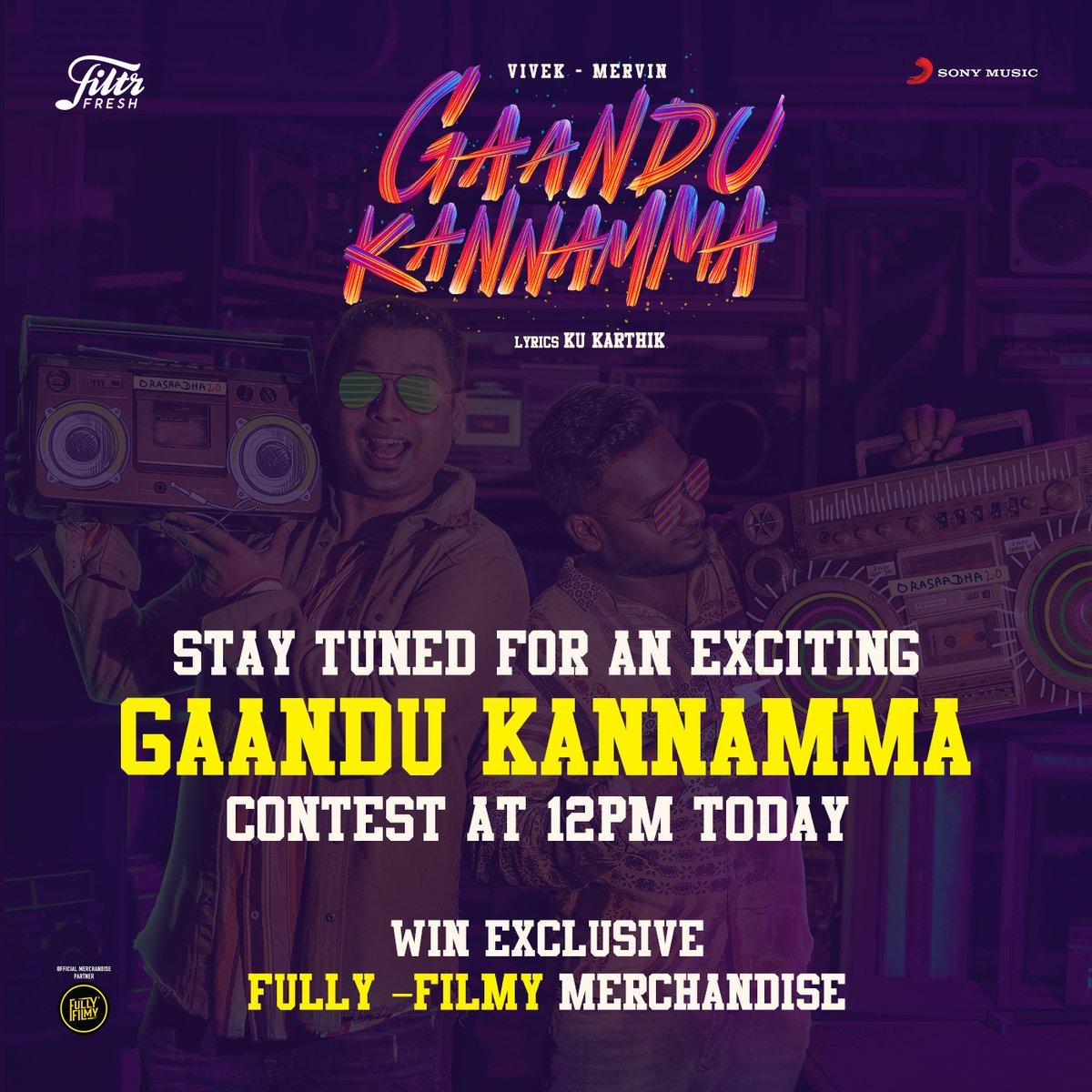 For those of you addicted to #GaanduKannamma watch out for an exclusive #GaanduKannammaContest at 12PM today! 🎉😍  You could win @FullyFilmy_in merchandise! Stay tuned 🥳  ➡️   @iamviveksiva @MervinJSolomon @KuKarthk @amithkrishnan85 @PawanAlex @balaji_u
