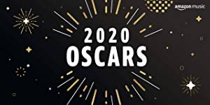 Worth checking this out. It was a show full of great music. The 2020 Oscars playlist on Amazon Music.