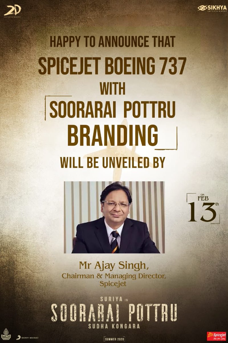 Mr. Ajay Singh, Chairman of @flyspicejet to unveil a SpiceJet Boeing 737 branded with @Suriya_offl #SooraraiPottru poster on Feb 13th   #AakaasamNeeHaddhuRa #SudhaKongara @gvprakash @nikethbommi @flyspicejet  @Aparnabala2 @jacki_art @guneetm @sikhyaent @SakthiFilmFctry