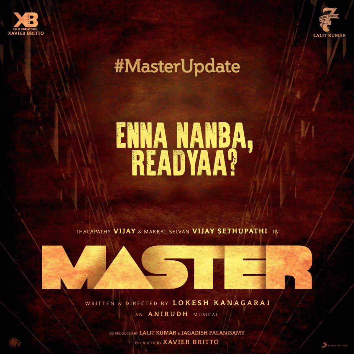 Nanbaa, Namma aataththa aarambichuralama? 😉 Exciting updates on the way!  Keep guessing.  #MasterUpdate @actorvijay @VijaySethuOffl @Dir_Lokesh  @anirudhofficial @jagadishbliss @Lalit_sevenscr @imKBRshanthnu @MalavikaM_ @andrea_jeremiah @gopiprasannaa