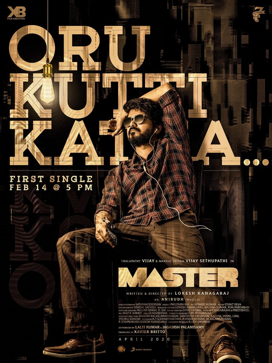 The much awaited #MasterUpdate is here: #OruKuttiKatha 1st single from  #ThalapathyVijay's #Master out on #feb14 5pm 😎🔥👌  @actorvijay  @VijaySethuOffl  @Dir_Lokesh  @anirudhofficial @XBFilmCreators @jagadishbliss  @Lalit_sevenscr  @imKBRshanthnu  @MalavikaM_  @andrea_jeremiah