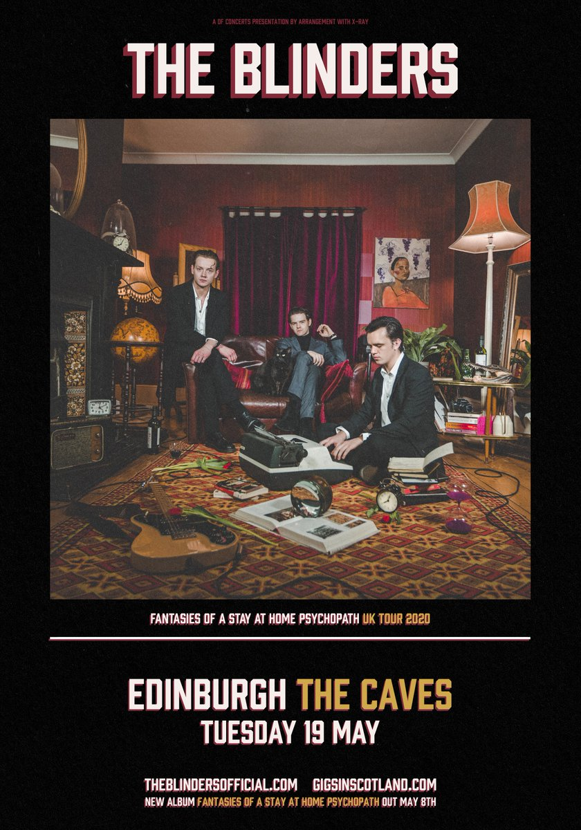 ANNOUNCED » @theblindersband are back on 19th May with a gig at @CavesEdinburgh! Tickets on sale at 10am on MONDAY!  TICKETS ⇾