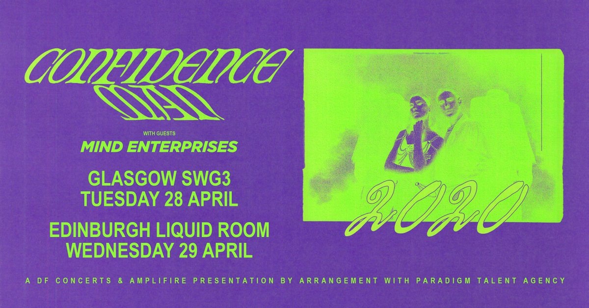 SUPPORT ANNOUNCED » @MindEnterprises will support @confidencemanTM at the @SWG3glasgow and @LIQUIDROOMS shows in April! Get your tickets NOW!  TICKETS ⇾