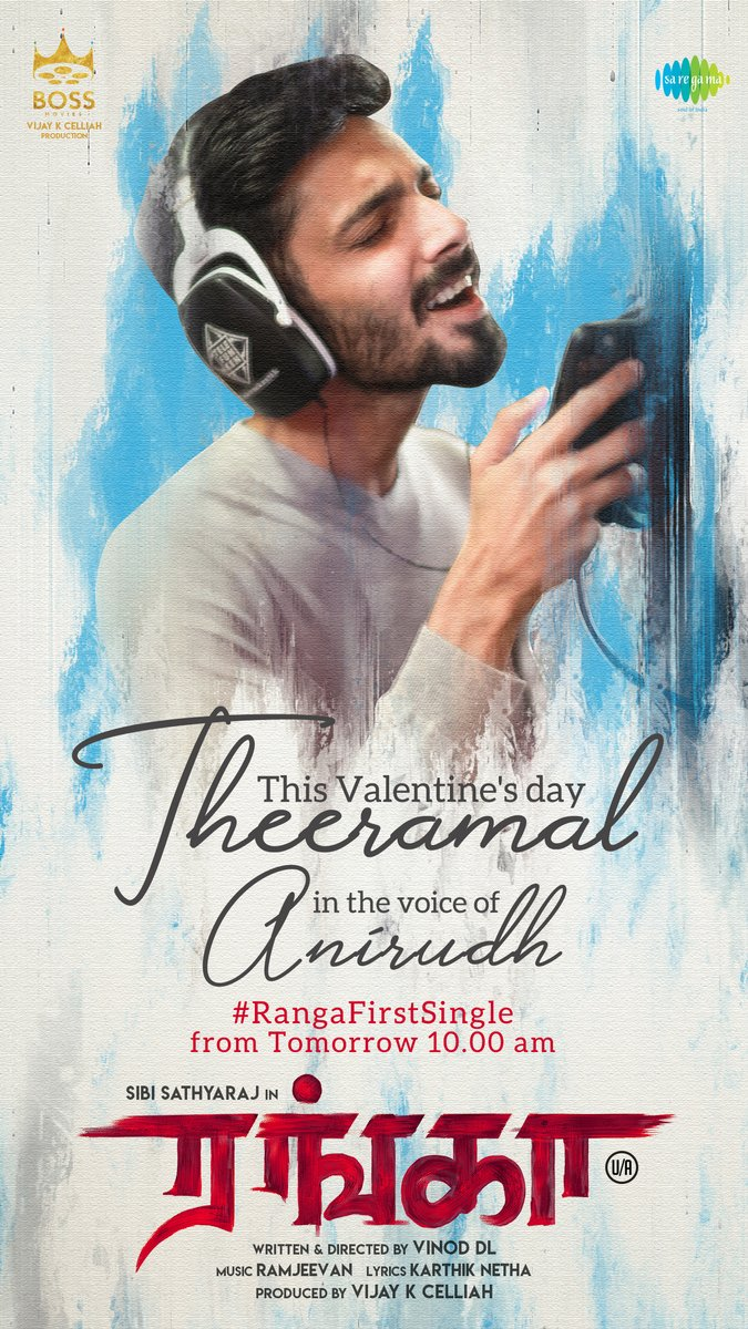 A Valentine's day gift From #Ranga!  #Theeramal In the voice of Rock star @anirudhofficial will be out tomorrow @ 10:00 AM   @Sibi_Sathyaraj @Nikhilavimal1 @VijayKCelliah @BOSSmovies_Offl @DLVINOD @actorsathish @AntonyLRuben @RamjeevanMD @dhilipaction @DoneChannel1