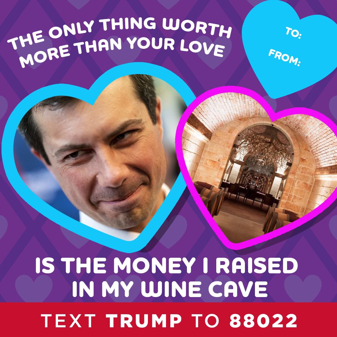 Pete Buttigieg: The only thing worth more than your love is the money I raised in my wine cave.