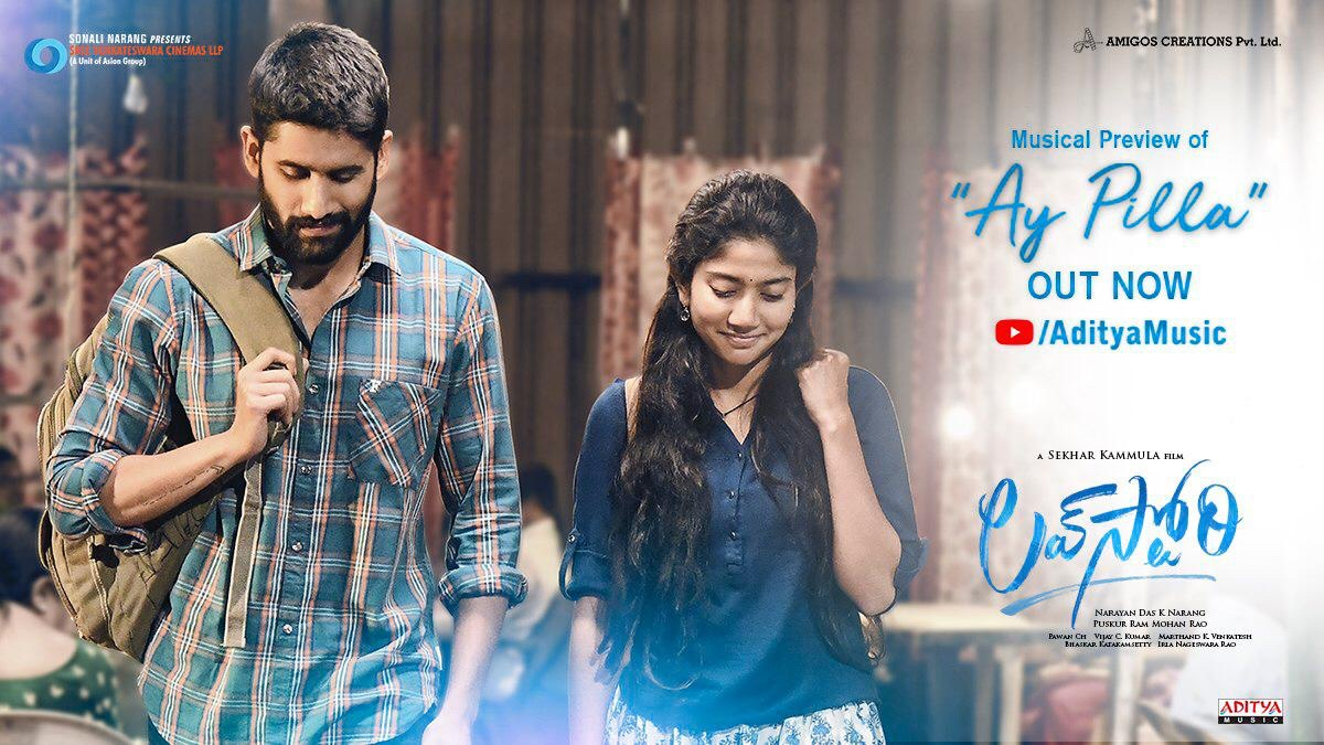 Musical Preview of #AyPilla is just❤❤... that last shot is going to be stuck in my head for a while @chay_akkineni 🤗❤️  #LoveStory .. the brilliant  @Sai_Pallavi92 😊 @sekharkammula 🙏 #PawanCH @AsianSunilN @SVCLLP #AmigosCreations  @AdityaMusic #NC19