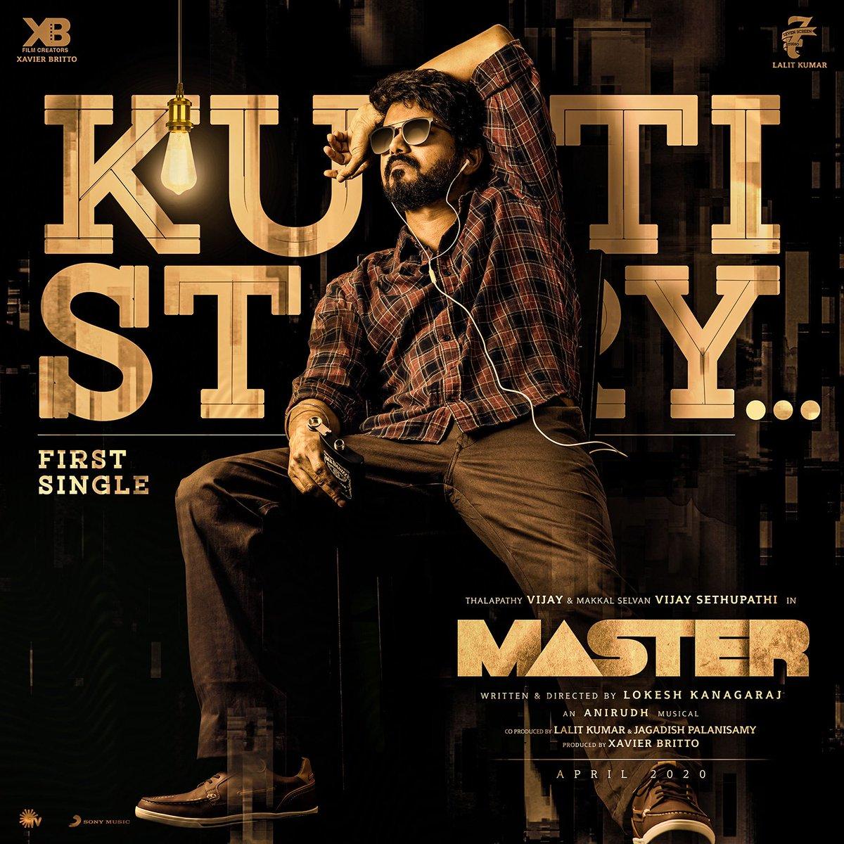 #KuttiStory #MasterFirstSingle...  #Master @actorvijay @Dir_Lokesh @VijaySethuOffl @anirudhofficial @Jagadishbliss @Lalit_SevenScr @gopiprasannaa @MalavikaM_  @XBFilmCreators @imKBRshanthnu @andrea_jeremiah @SonyMusicSouth