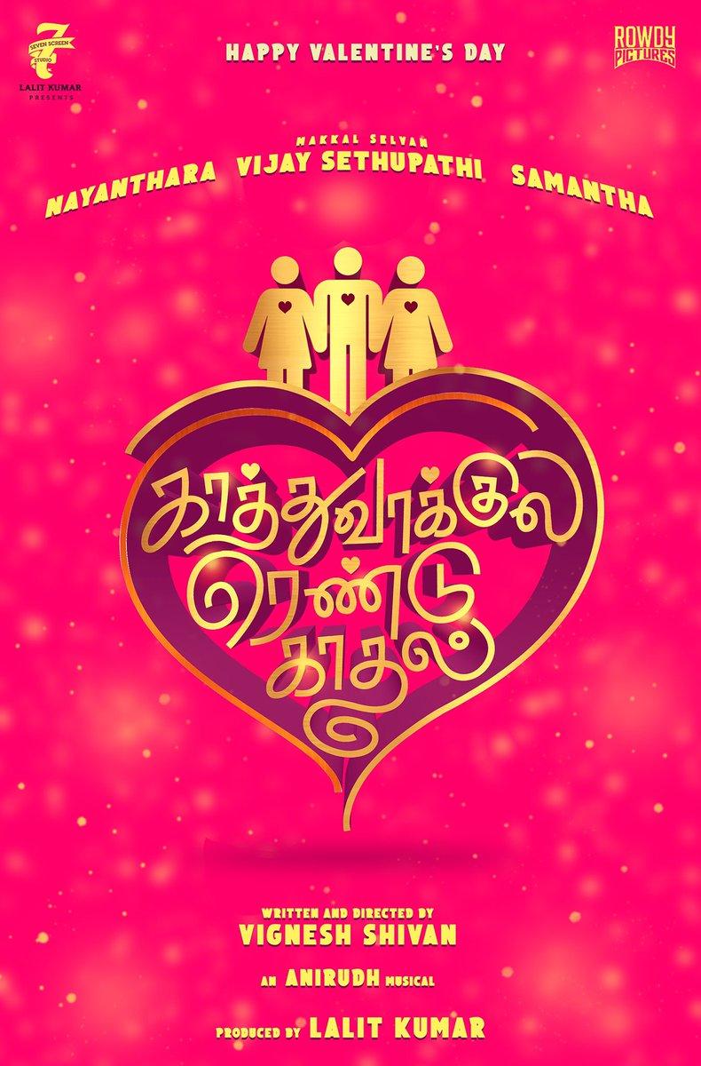 Happy Valentine's Day :)   Joining with all these lovely people again :)   #kaathuvaakulaRenduKaadhal #KRK  @vijaysethuoffl #Nayanthara @samanthaprabhu2 @vigneshShivn @anirudhofficial @lalit_sevenscr @7screenstudio @Rowdypictures @iamarunviswa @gopiprasannaa @sureshchandraa