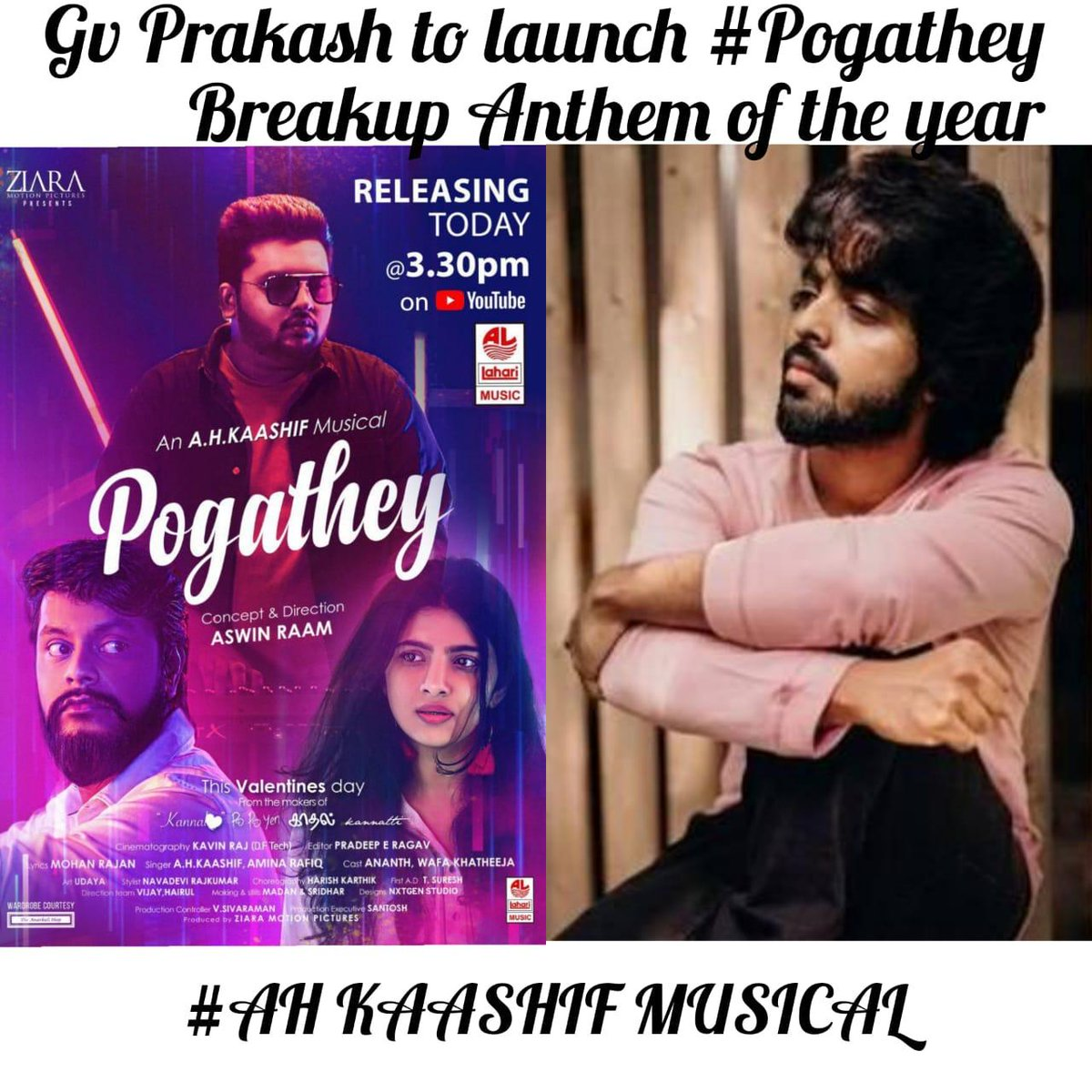 Here's the #Pogathey Break up anthem :     An #AHKaashif Musical, Concept and Direction by @dir_Aswin An @imkaashif Musical 🎵Cut by  @pradeeperagav ,shot by  @kavin_raj15 , Ft. Meesayamuruku fame @ActorAnanth . Exclusive on @LahariMusic