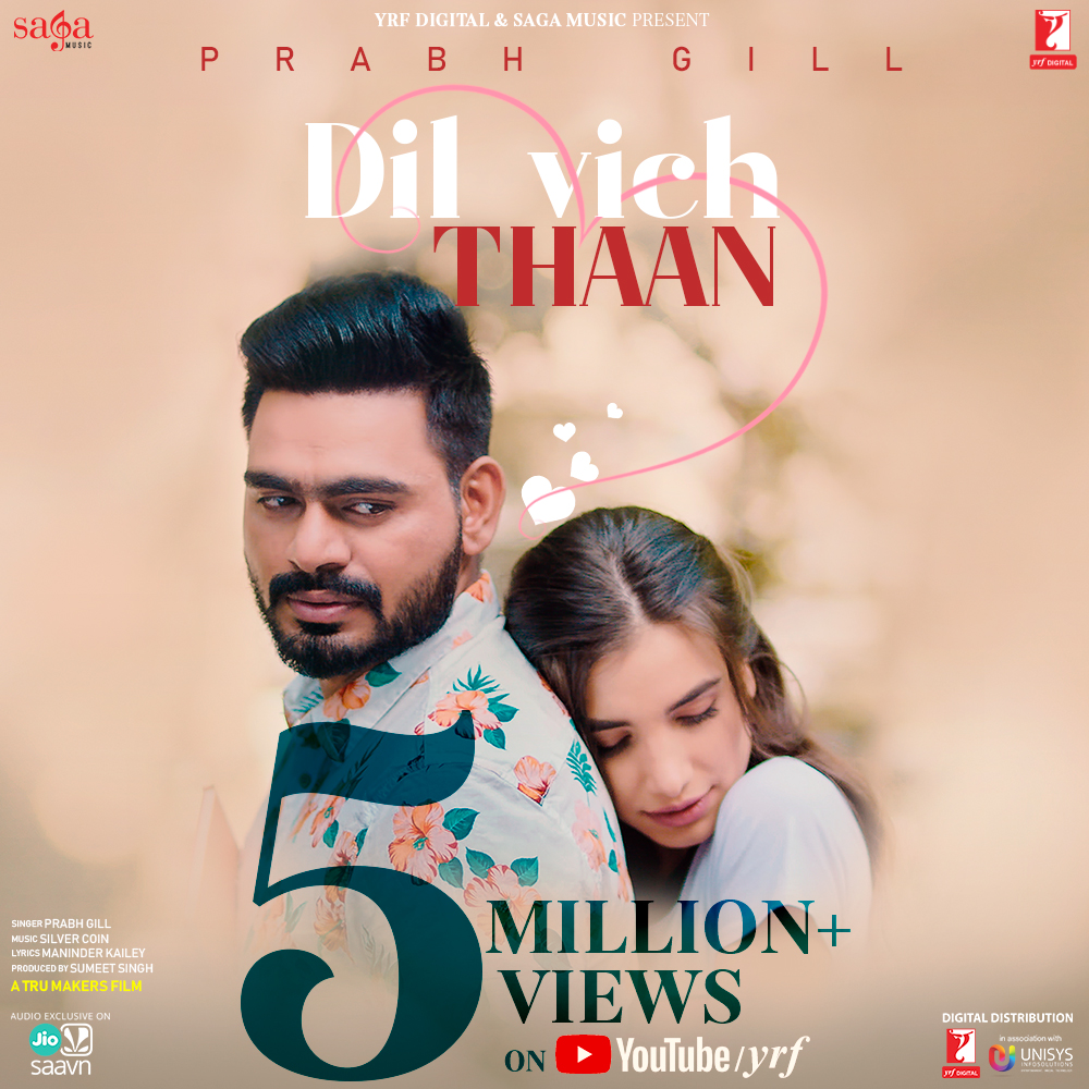 You're my 🌎 Celebrating 5 Million views of the romantic melody #DilVichThaan on @YouTube sing along:   @PrabhGillMusic #ManinderKailey @Saga_Hits @JioSaavn #SilverCoin #TruMakers #JioSaavnExclusive #ValentinesDay2020