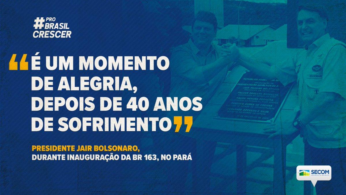 MISSÃO CUMPRIDA! O presidente @jairbolsonaro entregou, nesta sexta (14), a pavimentação da BR-163, no trecho até Miritituba (PA). Aguardada há mais de 40 anos pela a população, a obra vai impulsionar a economia e melhorar a vida de caminhoneiros e produtores #ProBrasilCrescer.