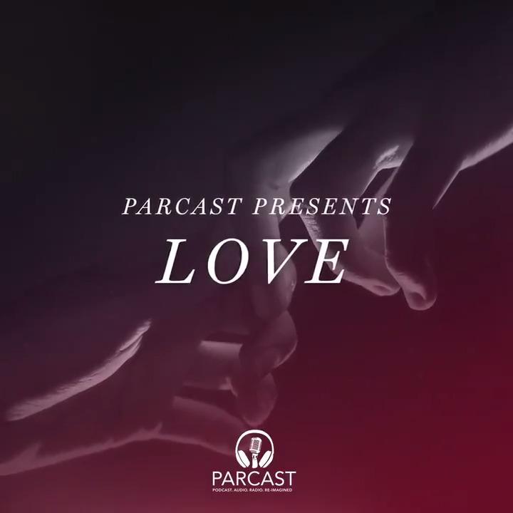💔 Even love has a dark side. Listen to #ParcastPresents Love now.