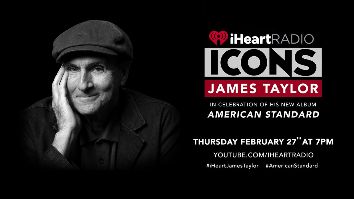 Our iHeartRadio ICONS show with @JamesTaylor_com in celebration of his new album #AmericanStandard starts right now! 🎶  Tune in:    #iHeartJamesTaylor