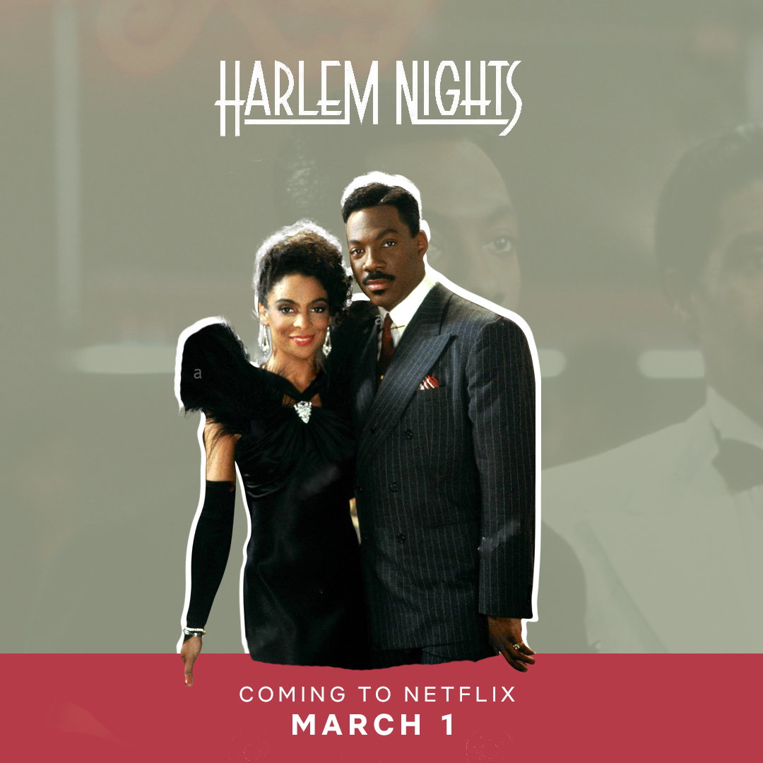 """A truly legendary film for more reasons than I can count!!! 🙌🏾🙌🏾🙌🏾 The iconic """"Harlem Nights"""" will be available on @netflix (US) for the month of March"""