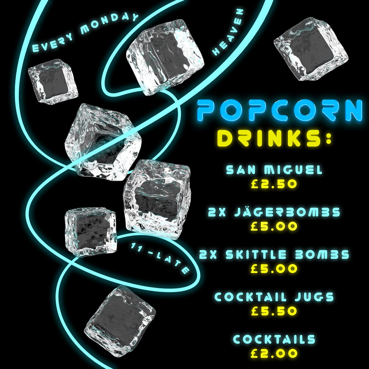 the best drink offers at @POPCORNatHEAVEN every Monday, taking the edge off the start of the week! 🍿🥤💦