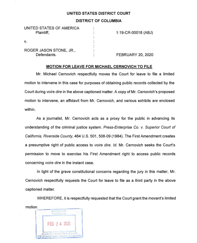 NEW: Far-right agitator Mike Cernovich is asking Judge Jackson for permission to sign on to the Roger Stone case as an intervenor so he can see the sealed documents collected by the court during jury selection.