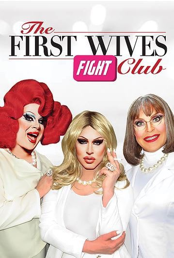 FIRST WIVES FIGHT CLUB presented by @FlOutlandish - Experience a live, musical parody mash-up of the now-cult-classic films, First Wives Club & Fight Club. Starring @NinaWest @Bhytes1 @PeachesChrist @VarlaJeanMerman   @SunCath, Fort Lauderdale. 3/21/20 – 7 PM