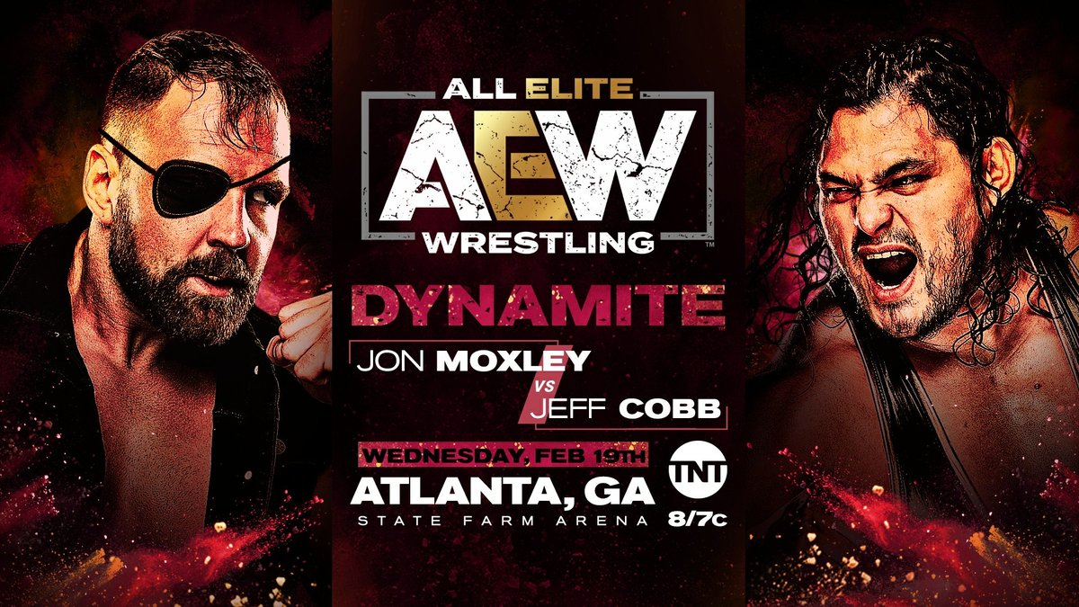 #AEWAtlanta we hope you're ready for this match up! It's @jonmoxley vs. the hired gun @RealJeffCobb as he makes in #AEW in-ring debut!  Watch #AEWDynamite LIVE every Wednesday night on @TNTDrama 8e/7c. #AEWonTNT @AEWonTNT