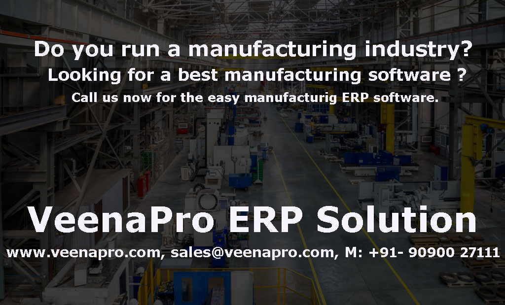 Do you run a manufacturing industry? Looking for a best software? Call us now for the easy manufacturing ERP Software. #VeenaProERP  #ERP #manufacturing #cloud #IoT #mining #mines #ML #AI #bot #robot #robotics #WebSummit #insurance #Retail #trending #bbsr #Odisha #Bhubaneswar #IT