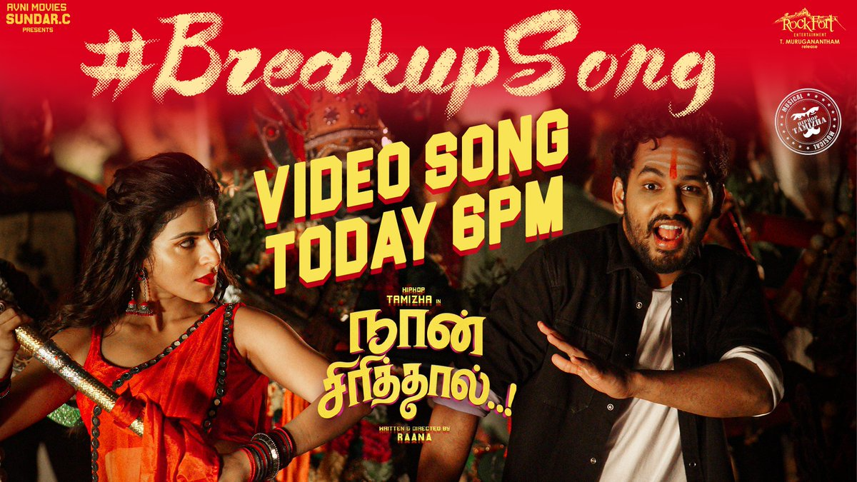 The Moment you have been waiting for is here, #BreakupSong 💔 Video arrives today at 6⃣PM !!   A @hiphoptamizha Special !!  @Ishmenon @the_raana @AvniGroups @Rockfortent