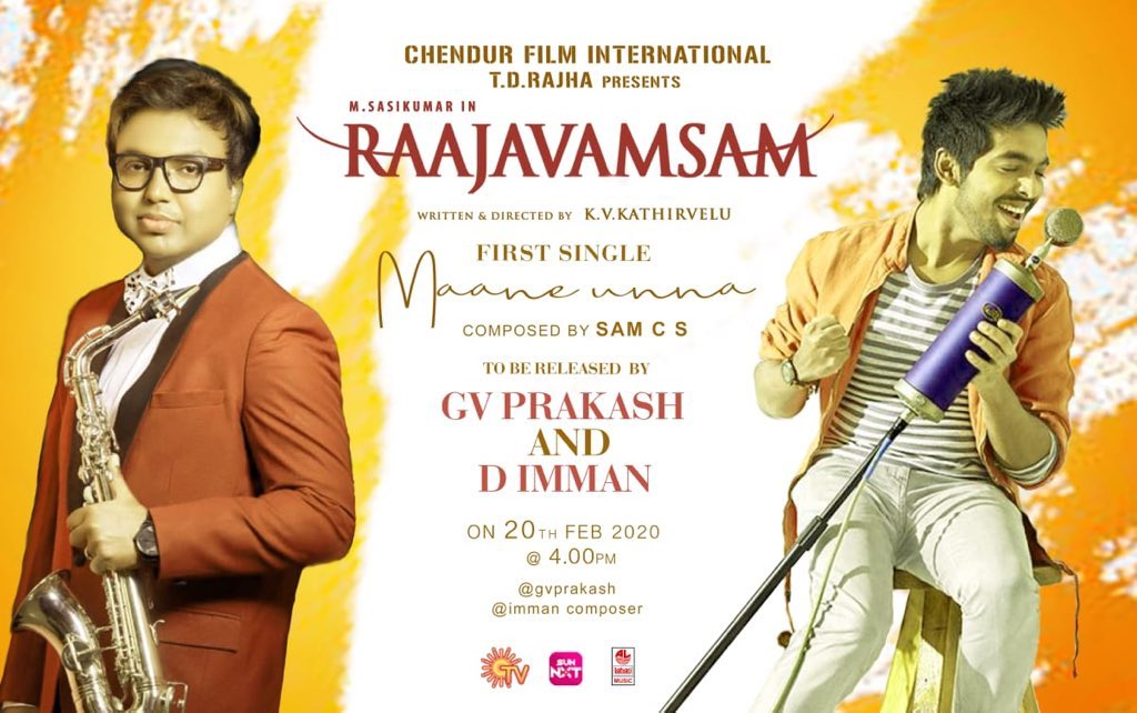 First Single #MaaneUnna From  #Raajavamsam movie to be released by my Nanban @gvprakash @immancomposer annan on Feb 20th  at 4 PM. Directed by @Kvkathirvelu  @SasikumarDir @nikkigalrani  @SamCSmusic