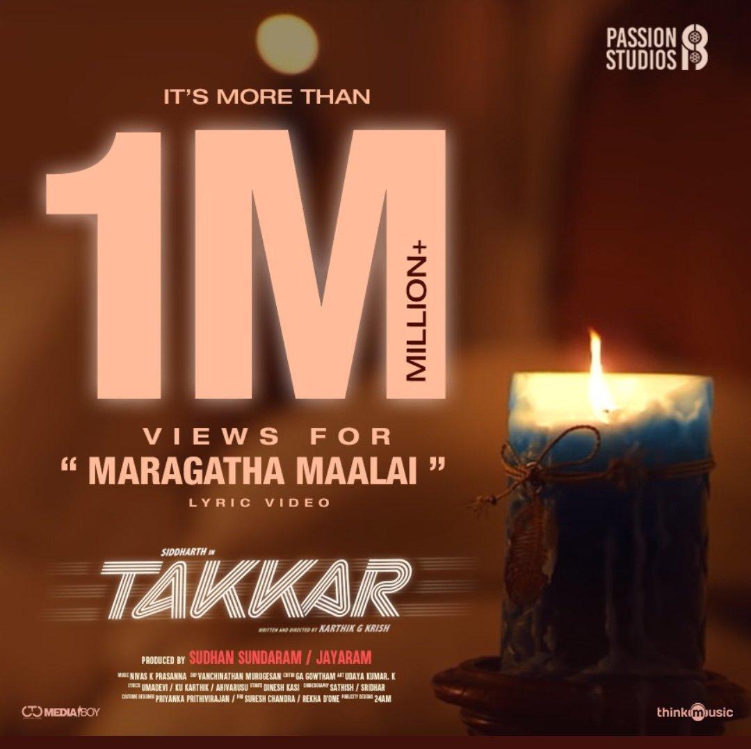 Ooh la la ... melody #MaragathaMaalai from #Takkar crosses 1 million views.