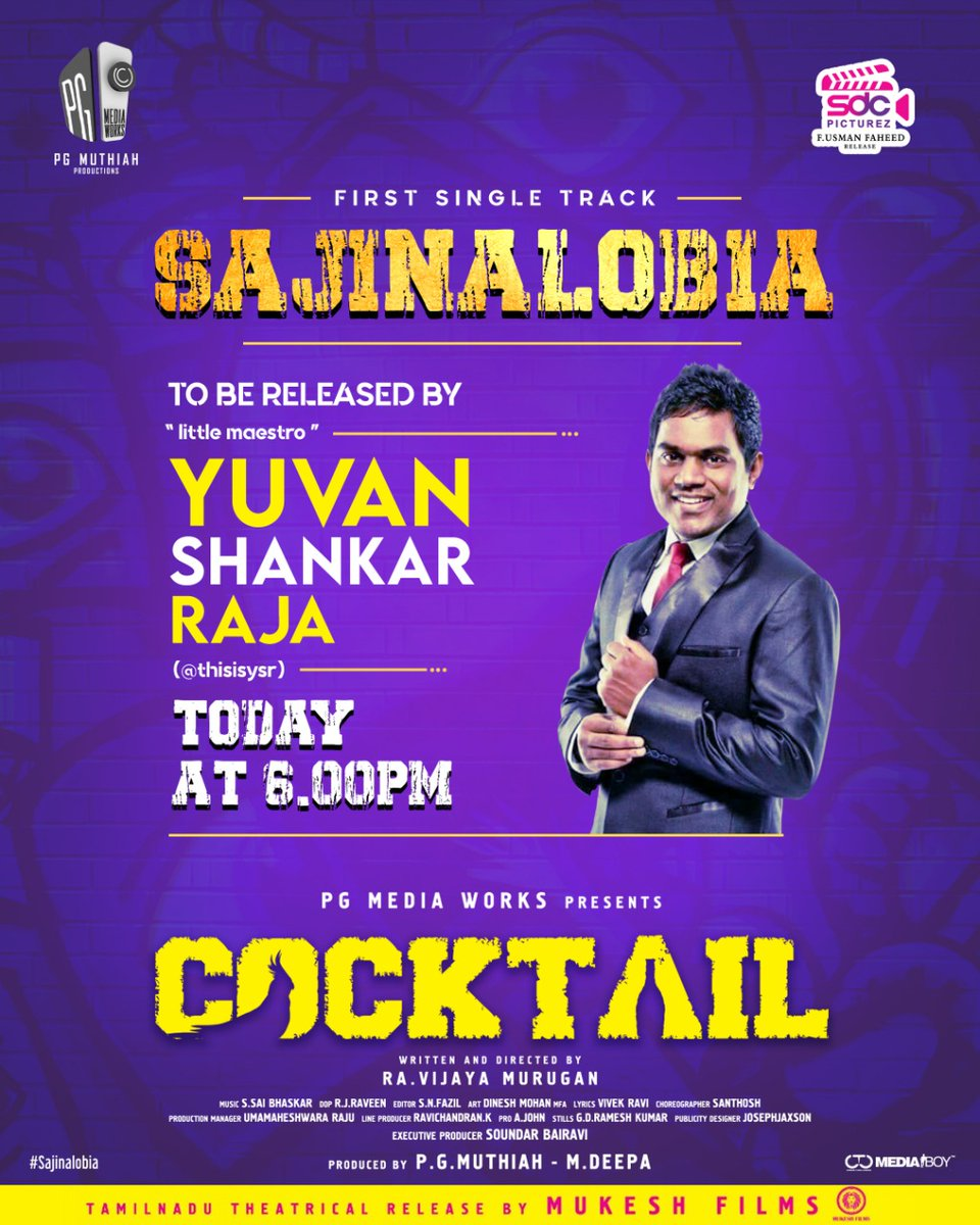 First single track #Sajinalobia from Cocktail to be released by @thisisysr today at 6 pm.  Directed by @ravijayamurugan  @iYogiBabu @muthaiahg @pgmediaworks @sdcpicturez  @duraikanagaraaj  @saibhaski  @SOUNDARBAIRAVI @laharimusic @johnmediamanagr  @mukeshfilms59 @CtcMediaboy