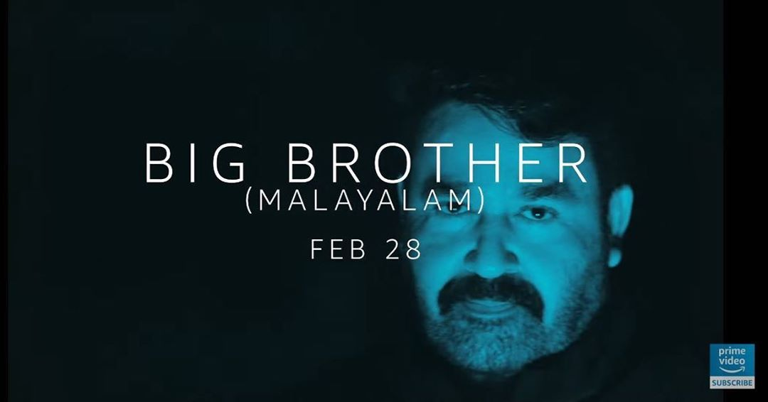 #BigBrother (Malayalam) Movie Going to Streaming on @PrimeVideoIN from February 28th..  @Mohanlal @MohanlalClub  #Master #MasterSingle #MasterSingleTrack #OruKuttiKathai #KuttiKathai #KuttyStory #SooraraiPottru #Karnan #Darbar #Pattas #F9