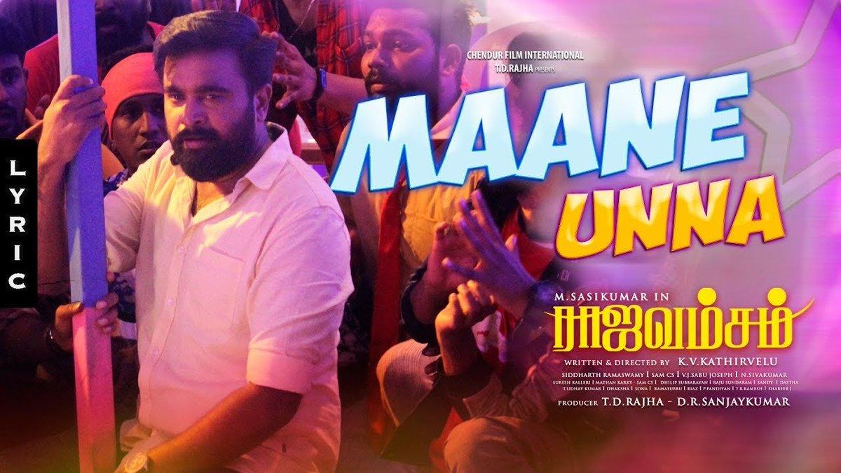 #MaaneUnna Single Track From @SasikumarDir's #Raajavamsam is Out Now!   ▶