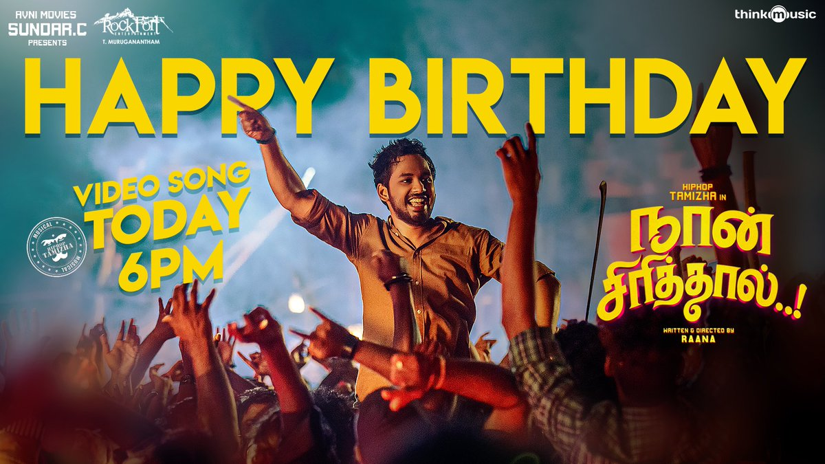 #HappyBirthday Video Song From @hiphoptamizha & @Ishmenon's #NaanSirithal Will Be Out Today @ 6 PM!