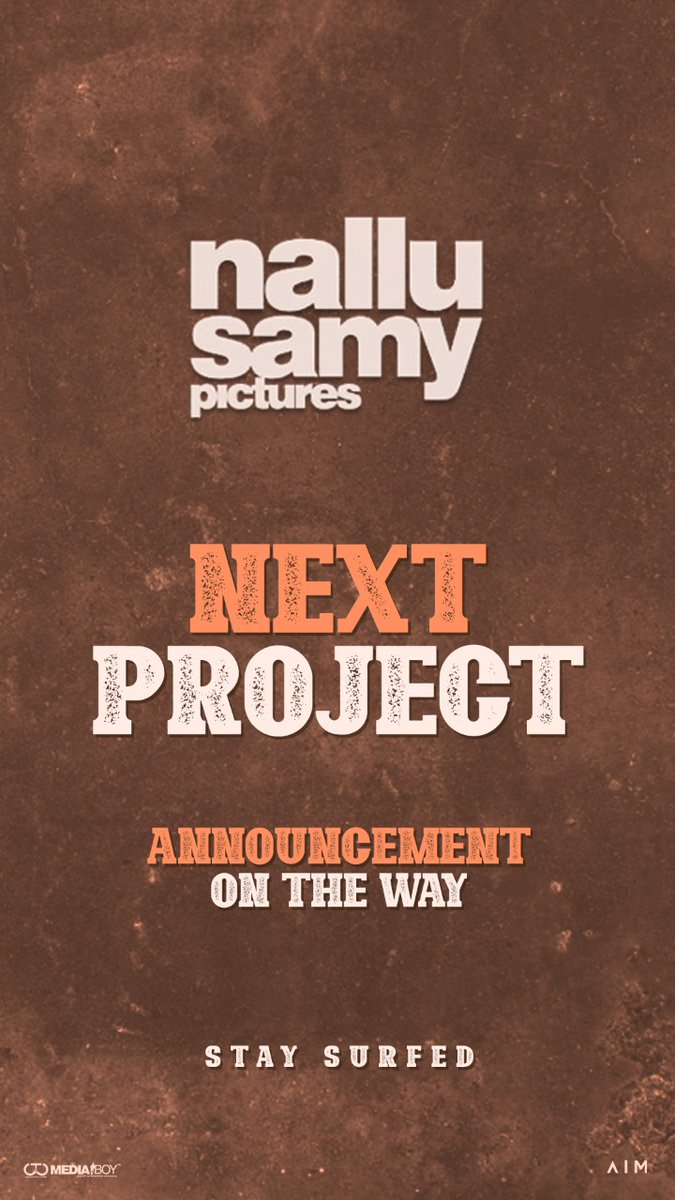 .@NalluPictures Next Project announcement on the way.  Stay surfed for more updates.  @teamaimpr @CtcMediaboy