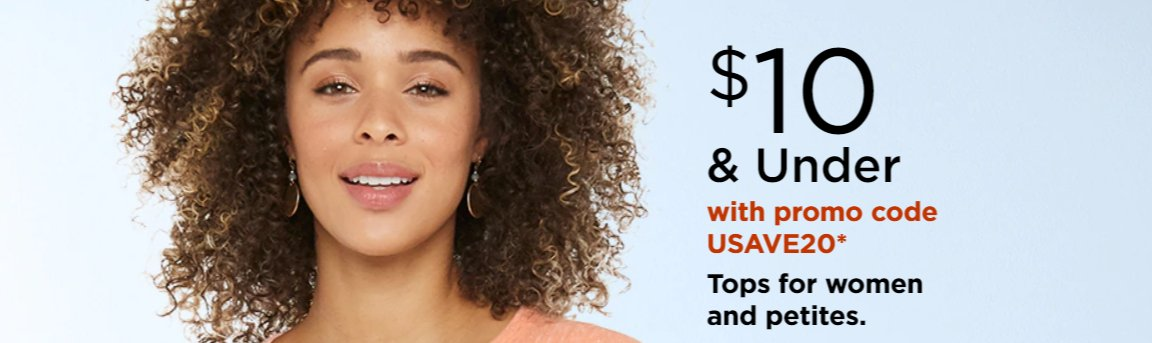 Women's tops under $10 and also save an extra 20% using coed - USAVE20 ad >>>>  @Kohls #fashion #sale #Discounts