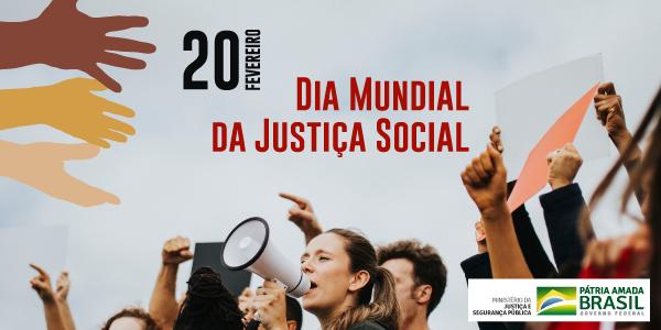 Celebrado desde 2009, o Dia Mundial da Justiça Social é uma data estabelecida pela Organização das Nações Unidas (ONU) que estimula o debate sobre a importância da convivência pacífica entre as nações e da igualdade de oportunidades entre os povos.