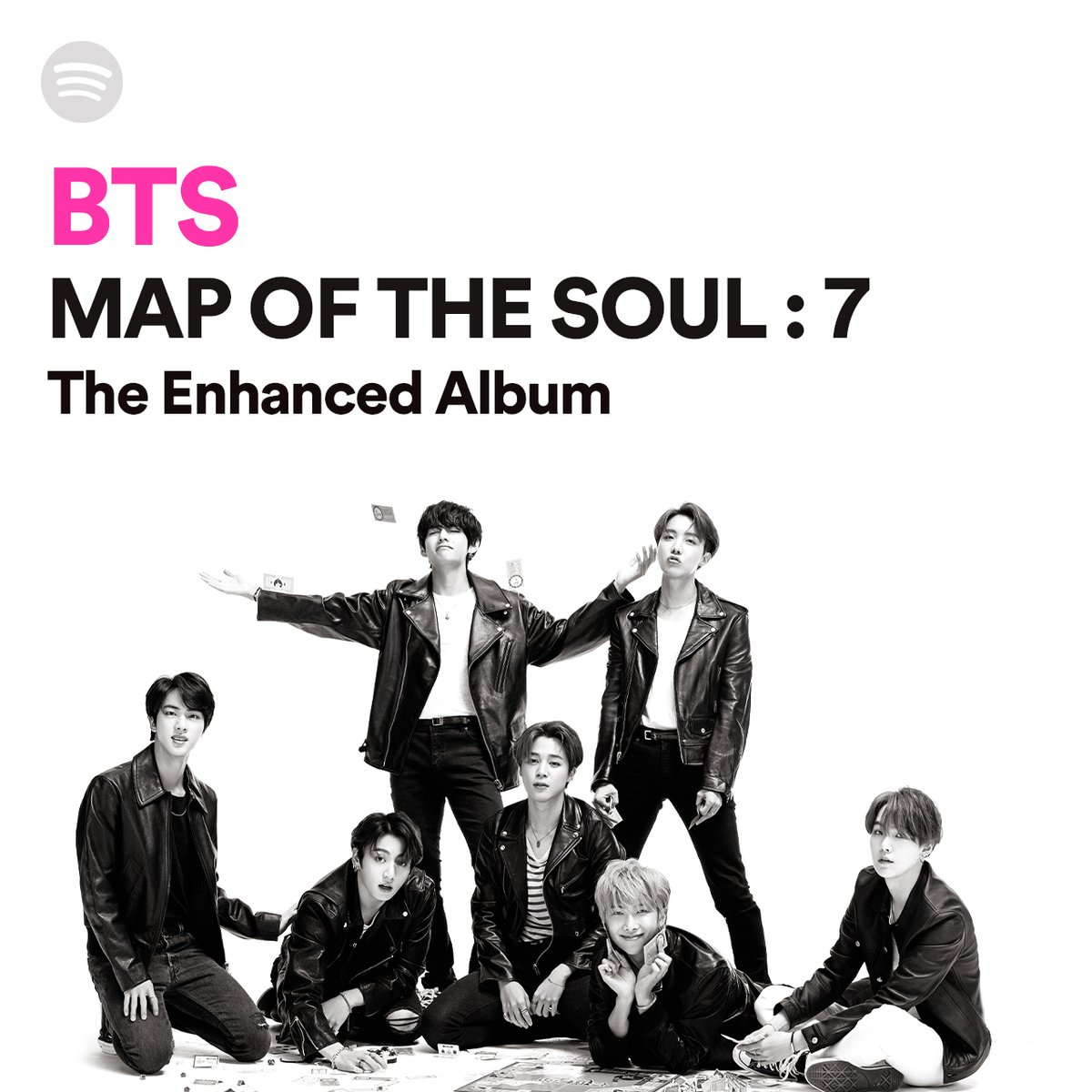 You can listen to our MAP OF THE SOUL : 7 Enhanced Album now, only on @Spotify