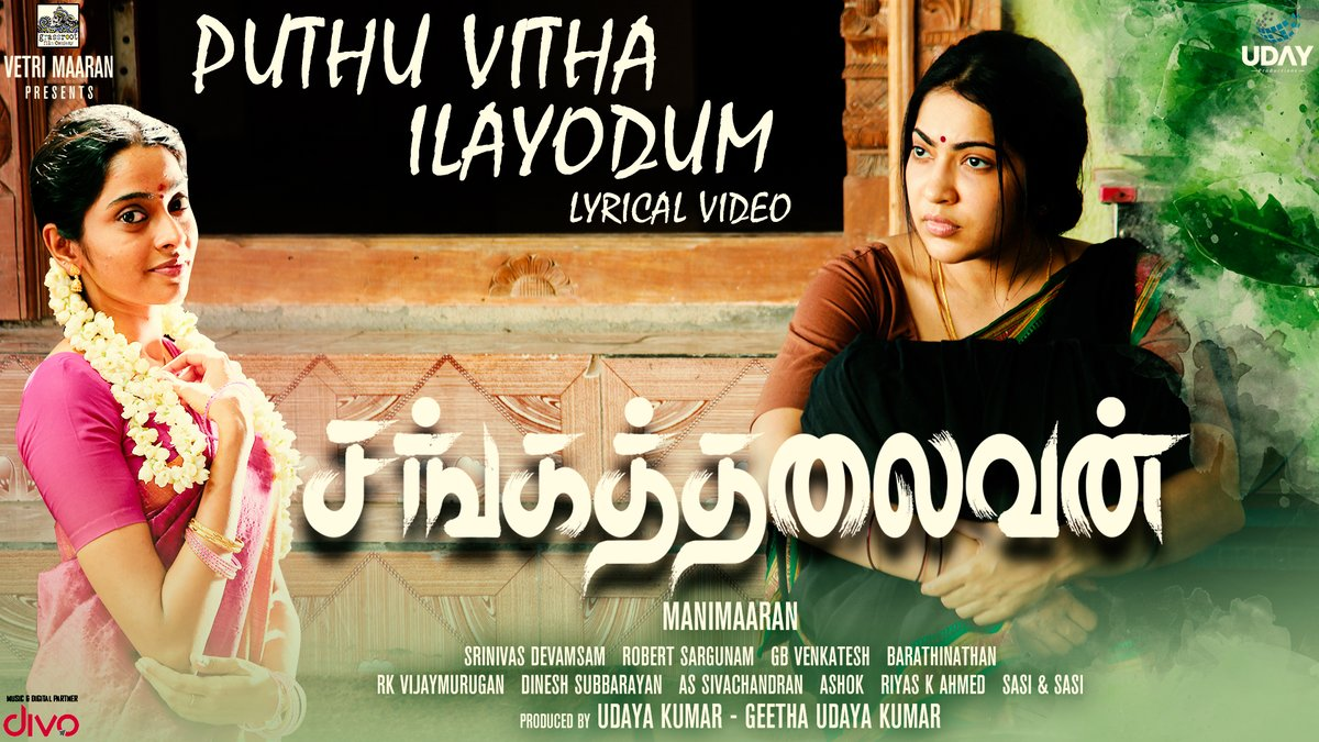 Here is 'Puthu Vitha Ilayodum' Single from #Sangathalaivan; on the Vocals of @singersaindhavi; Music Composed by @robert_sargunam 🎶  ▶️   @VetriMaaran @Manimar20848351 @thondankani @actorramya @divomovies @GrassRootFilmCo @vikramanand13