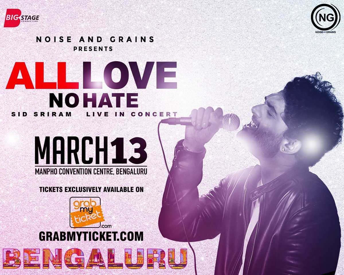 Go grab your tickets soon Bengaluru!!   @noiseandgrains  Presents All Love No Hate  @sidsriram Live In Concert On March 13 at Manpho Convention Centre 📍  For tickets🎟 visit -   For Queries - 📞 9176130643   #AllLoveNoHate  #BigStageProduction