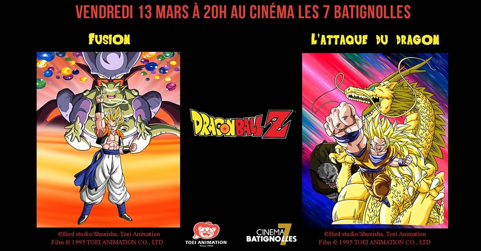 Les films Dragon Ball Z Fusions et L'attaque du Dragon de retour au cinéma le 13 mars à Paris pour une séance unique !