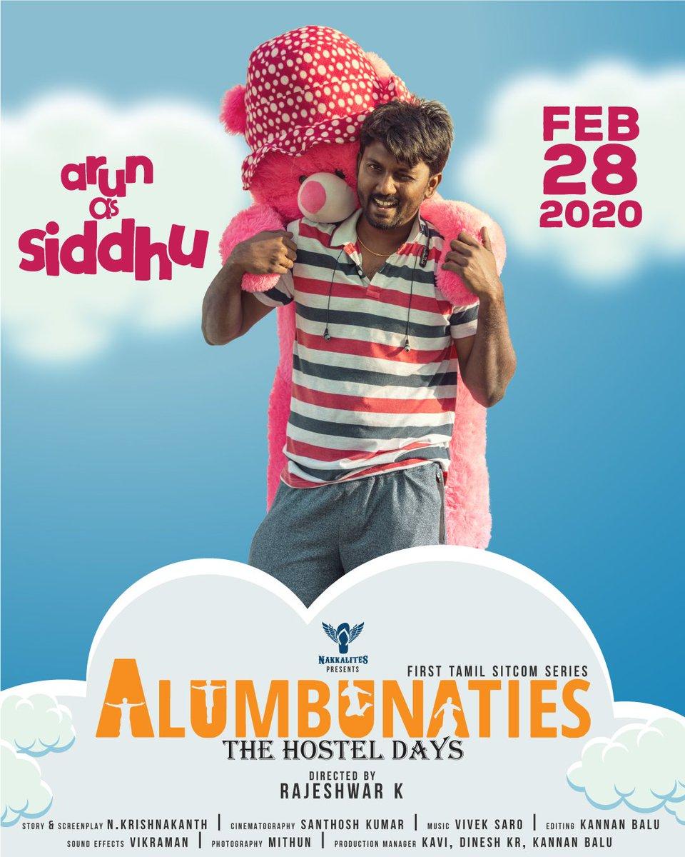 Alumbunaties  The Hostel Days  First sitcom series in Tamil From Feb 28 Arun as siddhu...!  #alumbunaties #nakkalites #hosteldays #firstsitcomseriesintamil #feb28