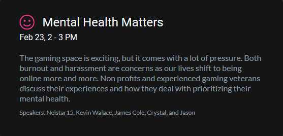 Today, at #DHANA20 I get the privilege of speaking on a panel covering the topic that matters most to me - Mental Health.  Join me, and the other AMAZING panelists, at 2pm as we cover how we prioritize our mental health the in busy world of games.