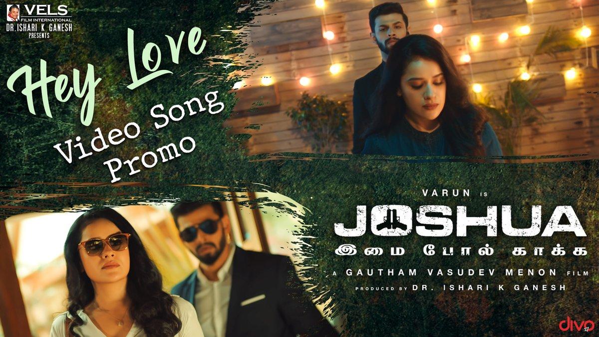 Here is the #HeyLove Song Promo from #JOSHUA🎶 Full Video Releasing On Feb 29th. Stay Tuned!  ➡   @menongautham @iamactorvarun @iamRaahei @VelsFilmIntI @Ashkum19 @editoranthony #HBDGVM