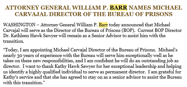 More turnover at the Bureau of Prisons. Director Kathleen Hawk Sawyer will be replaced by Michael Carvajal. Sawyer said in remarks to Congress late last year that turnover at the top was one of the main reasons why BOP is such a mess.